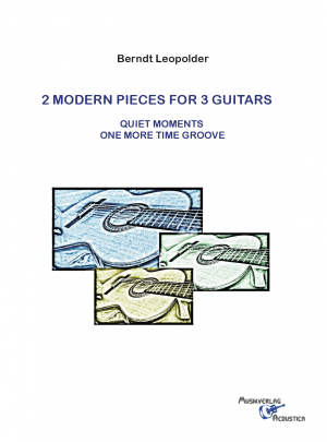 2 Modern Pieces For 3 Guitars
