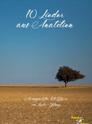 10 Lieder aus Anatolien