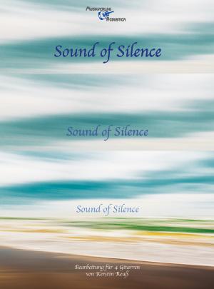 Sound of Silence (mit beigefügten Einzelstimmenauszügen)