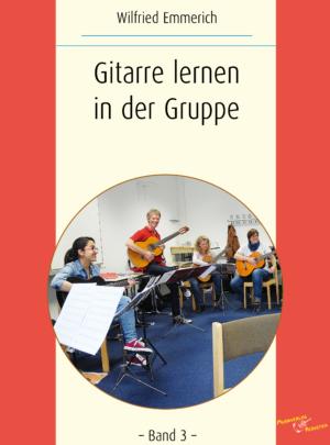 Gitarre lernen in der Gruppe – Band 3